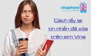 Cách lấy lại tin nhắn đã xóa trên sim Vinaphone