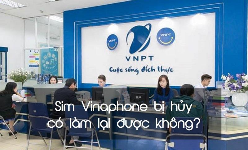 Sim Vinaphone Bi Huy Co Lam Lai Duoc Khong (3)