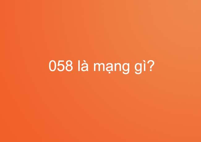 058 Là đầu Số Của Vietnamobile