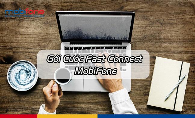 Những gói cước 3G Mobifone Fast Connect phổ biến hiện nay là gì?