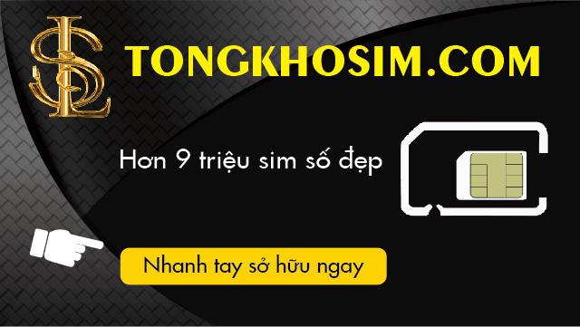Tongkhosim.com - Đại lý sim số đẹp