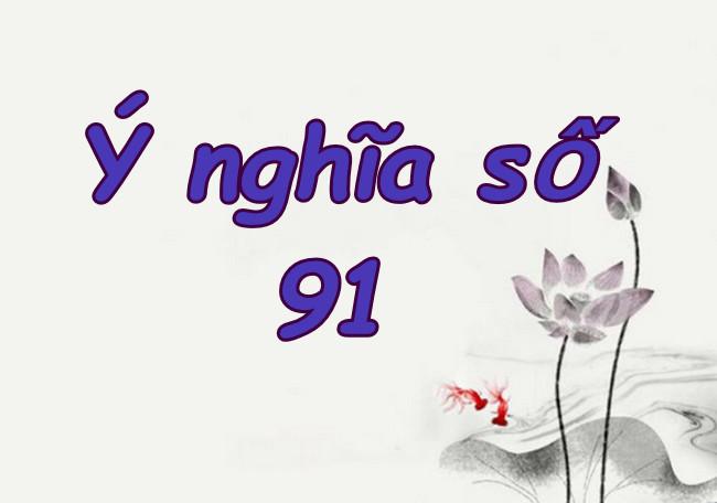 Y Nghia So 91